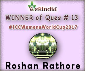 ICC Women's World Cup 2017- Winners of Ques #13